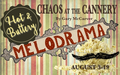 Melodrama: Chaos at the Cannery
